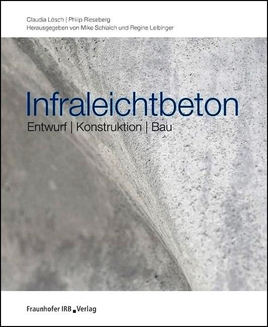 Super Infraleichtbeton: Entwurf – Konstruktion – Bau - energiezukunft.eu BE18